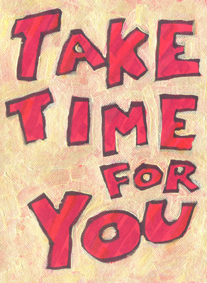 take-time-for-you